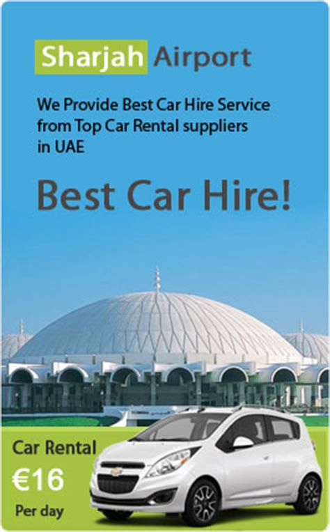 Car Insurance Sharjah by Car Rental Dubai Airport Hire A Car At Dubai