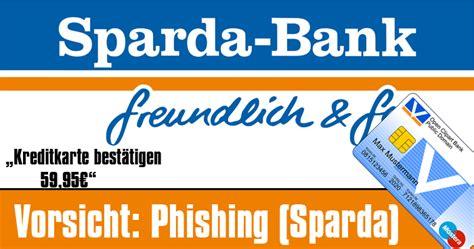 sparda bank nürnberg eilgutstraße sparda bank phishing kreditkartenbest 228 tigung zu gunsten