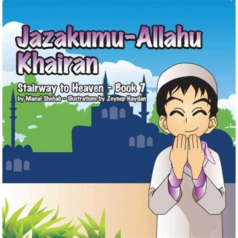 stairway to heaven an illustrated primer books jazakumu allahu khairan book 7 stairway to heaven