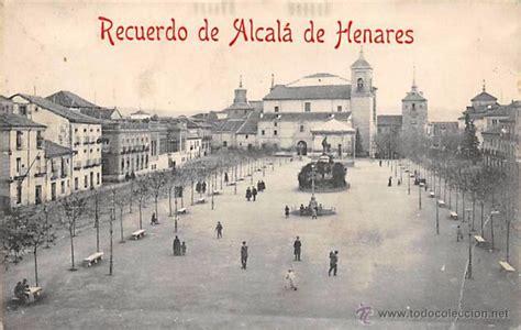 fotos antiguas alcala de henares recuerdo de alcal 225 de henares madrid es com comprar