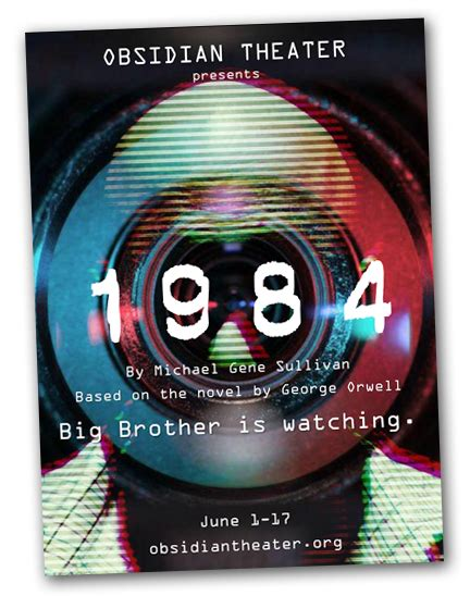 themes of surveillance in 1984 adapting orwell s 1984 for the stage houston public media
