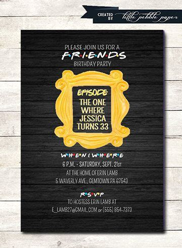 28 Best Tv Show Friends Theme Party Images By Nancy Arabian Tanachian On Pinterest Friends Tv Friends Themed Invitation Template