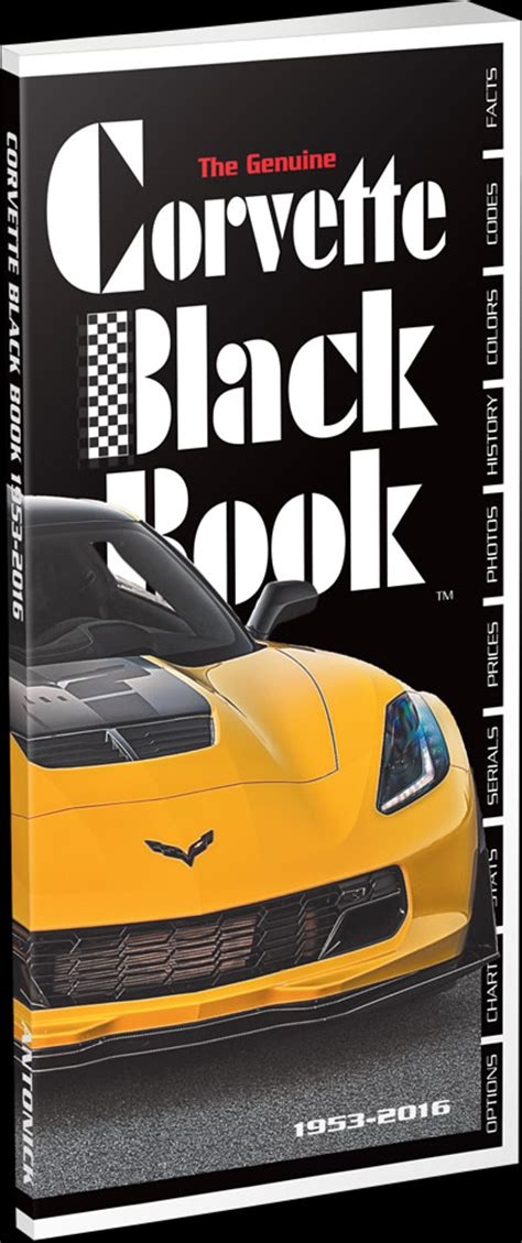 the official site of the corvette black book the genuine