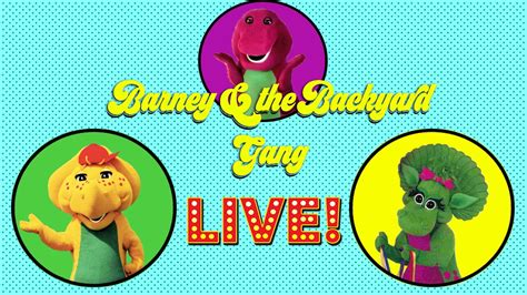 Barney The Backyard Gang Live Stage Show Youtube