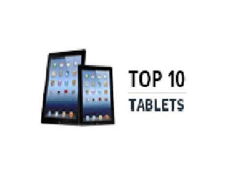 top 10 best tablet top 10 tablets in european countries best toppers
