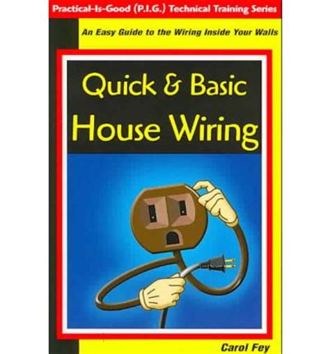 house wiring book quick basic house wiring carol fey 9780967256436
