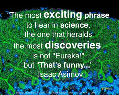 Science Quotes Great Science Quotes By Eyewire Isaac Asimov