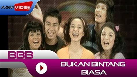 bbb bukan bintang biasa bbb bukan bintang biasa official