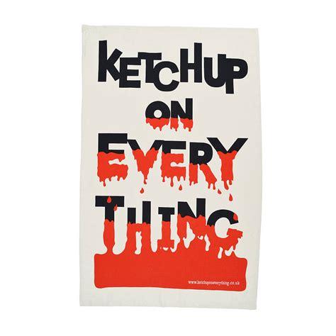 ketchup on ketchup on everything cotton tea towel by ketchup on everything notonthehighstreet