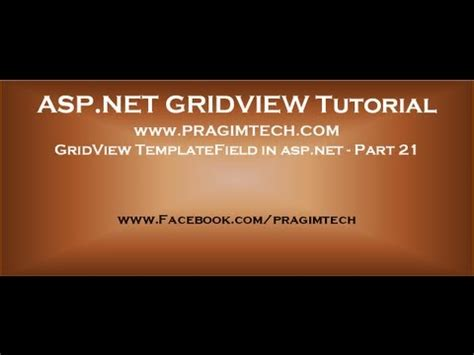 template field in asp net gridview templatefield in asp net part 21