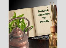 30 Natural Remedies for Anxiety and Depression herbs ... Natural Remedies For Depression And Fatigue
