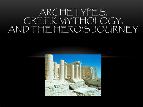 Mythology Archetypes by Archetypes Mythology And The S Journey Ppt