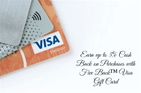 Can You Get Cashback On A Visa Gift Card - earn up to 5 cash back on purchases with a five back visa gift card 5back17 it s