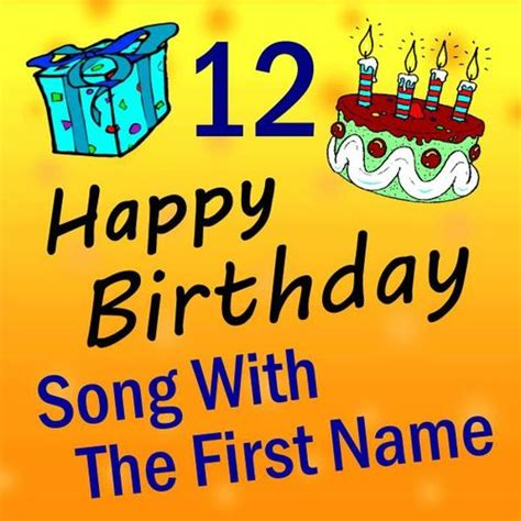 happy birthday song with the first name vol 12 happy