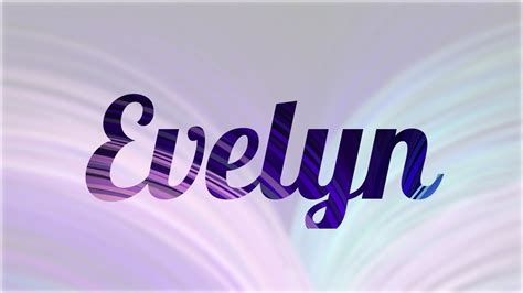 imagenes de i love you evelyn significado de evelyn nombre ingl 233 s para tu bebe ni 241 o o