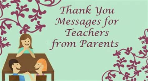 thank you letter for parents quotes thank you messages for teachers from parents