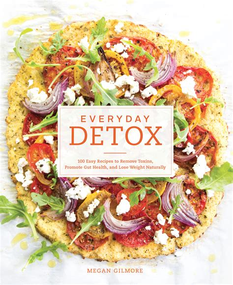No Excuse Detox Cookbook by Cookbooks Detoxinista