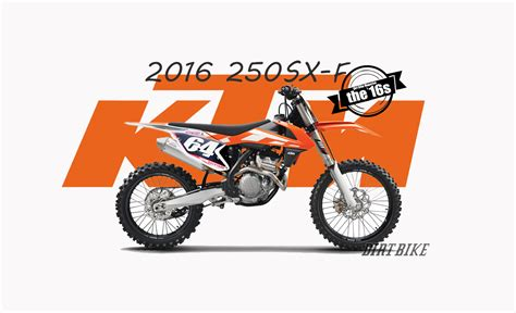 Dirt Bike Giveaway 2016 - 2016 ktm 250sxf video dirt bike magazine