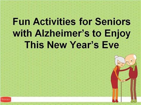 new year activities for the elderly activities for seniors with alzheimer s to enjoy this