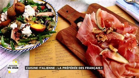les fran軋is et la cuisine dossier du jour cuisine italienne la pr 233 f 233 r 233 e des