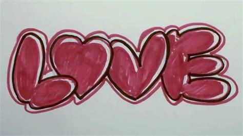 draw graffiti letters love  bubble letters