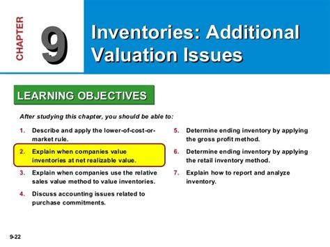 Chapter 9 Inventories Additional Valuation Issues Outline by Chapter 9 Intermediate 15th Ed