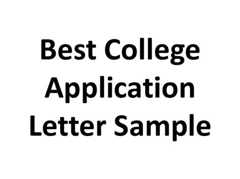 Best College Admission Letter Best College Application Letter Sle
