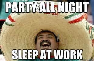 Funny Party Memes - sleeping at work meme memes