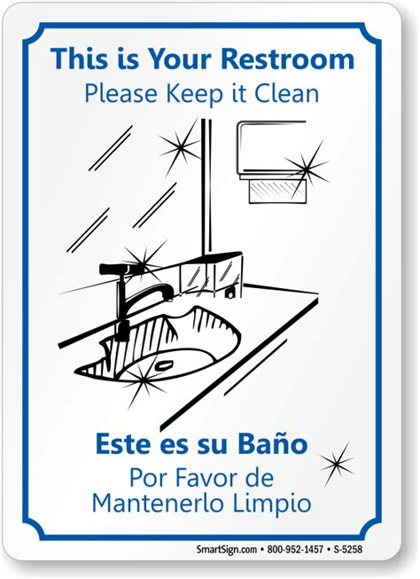 how to say clean the bathroom in spanish bilingual keep restroom clean sign best prices sku s 5258