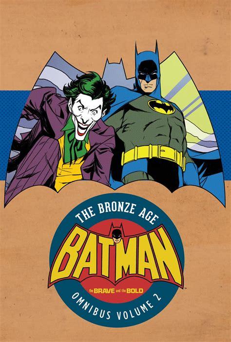 batman hc vol 1 batman in the brave and the bold the bronze age omnibus vol 2 hc comic art community gallery