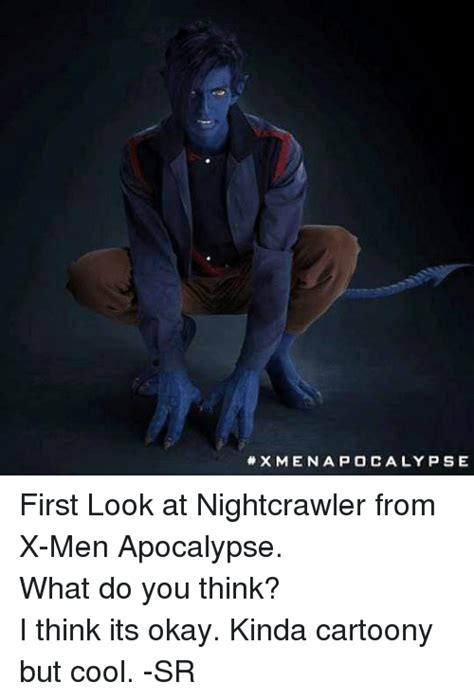 X Men Memes - x men aapocalypse first look at nightcrawler from x men apocalypse what do you think i think