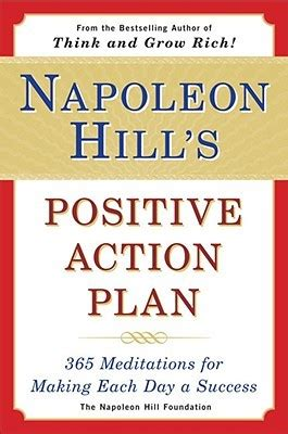 science of success napoleon hill pdf napoleon hill s positive action plan 365 meditations for making each day a success by napoleon