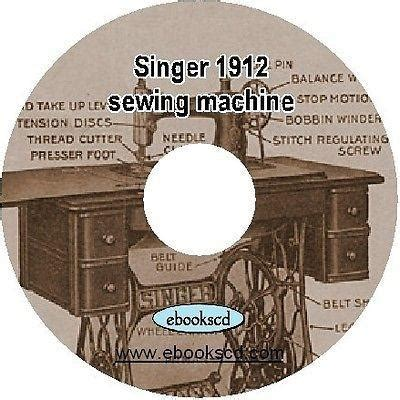 Cd V A Vocalist 1912 singer sewing machine no 127 3 guide manual book on ebookscd