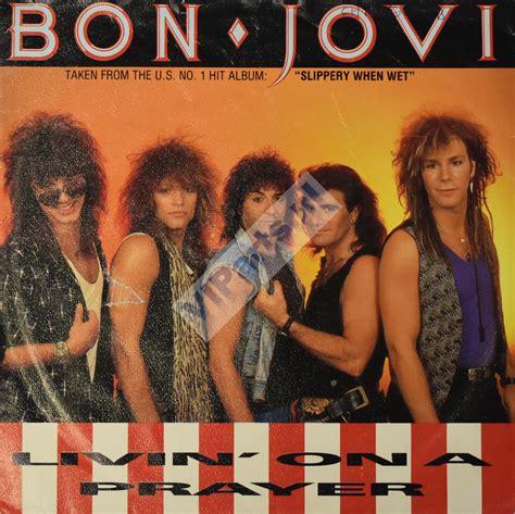 Bon Jovi 7 bon jovi livin on a prayer 7 quot vinyl single viparts