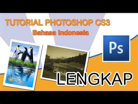 tutorial photoshop dispersion effect bahasa indonesia tutorial photoshop cs3 bahasa indonesia lengkap