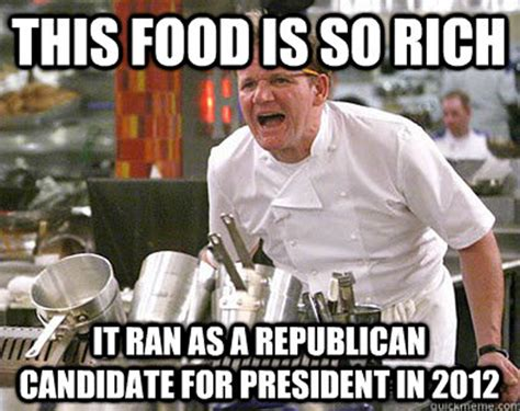 Chef Ramsay Meme - writings musings other such nonsense friday favorites