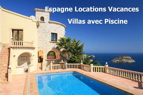 location espagne avec piscine location espagne villa