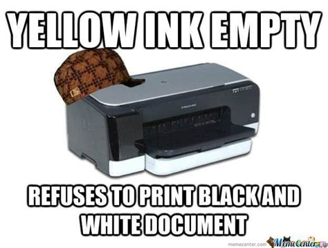 Printer Meme - scumbag printer by clairvoyant meme center