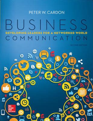 business communication developing leaders for a networked world third edition with connect access books business communication developing leaders for a networked