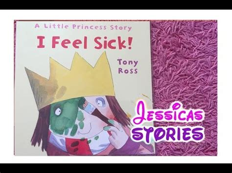 princess  feel sick childrens  kids narrated story books youtube