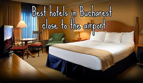best hotel in bucharest best hotels in bucharest near the airport romania experience