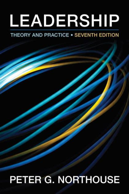 leadership for health theory and practice books leadership theory and practice edition 7 by g