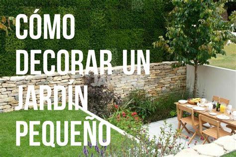 como decorar jardines de casas c 243 mo decorar jardines peque 241 os en casas con mucho encanto
