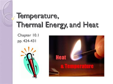 heat thermal sci 10 lesson 2 april 14 temperature thermal energy and