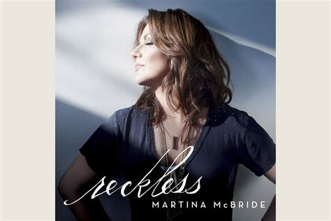 song mcbride martina mcbride announces release of new album reckless