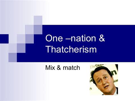 Thatcherism Essay by One Nation Thatcherism