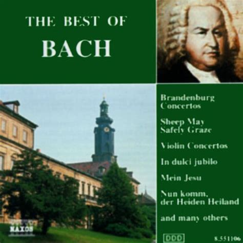 the best of bach the best of bach naxos various artists songs