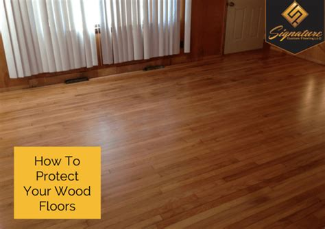 how to protect wood floors protecting your hardwood floors