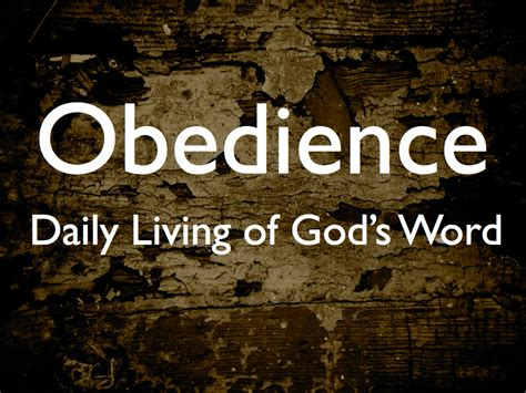 how to a to be obedient being obedient to god quotes quotesgram