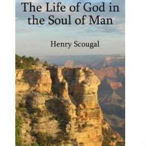 the soul of man the life of god in the soul of man by henry scougal pdf search trace